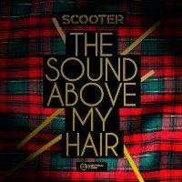 scooter__sound_above_my_hair